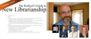 Lankes--Radical_Guide_to_New_Librarianship