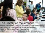 Fontichiaro_Makerspaces